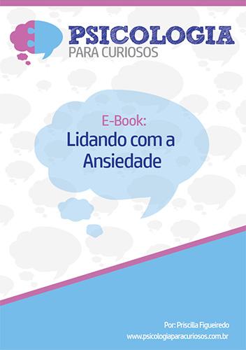 E-book: Lidando com a ansiedade
